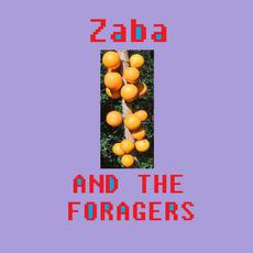 Zaba And The Foragers mp3 Album by The Foragers
