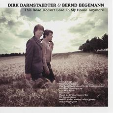 This Road Doesn't Lead to My House Anymore mp3 Artist Compilation by Dirk Darmstaedter & Bernd Begemann