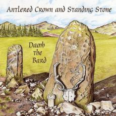 Antlered Crown and Standing Stone mp3 Album by Damh the Bard