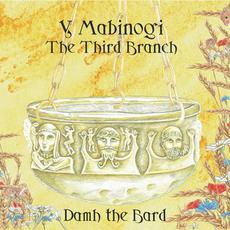 Y Mabinogi: The Third Branch mp3 Album by Damh the Bard