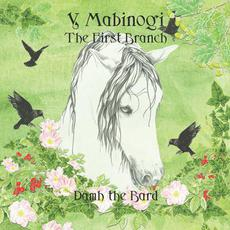 Y Mabinogi: The First Branch mp3 Album by Damh the Bard