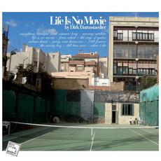Life Is No Movie mp3 Album by Dirk Darmstaedter