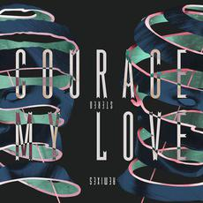 Stereo (Remixes) EP mp3 Album by Courage My Love