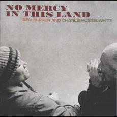 No Mercy in This Land mp3 Album by Ben Harper & Charlie Musselwhite