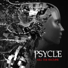 Kill The Machine mp3 Album by Psycle