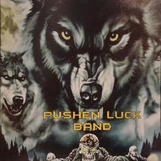 Pushen Luck Band mp3 Album by Pushen Luck Band