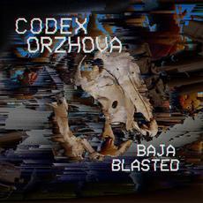 Baja Blasted mp3 Album by Codex Orzhova