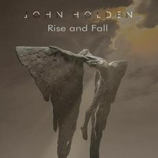 Rise And Fall mp3 Album by John Holden