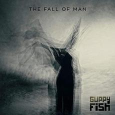 The Fall Of Man mp3 Album by Guppy Fish