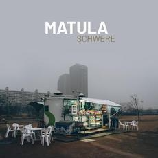 Schwere mp3 Album by Matula