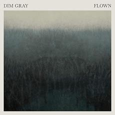 Flown mp3 Album by Dim Gray