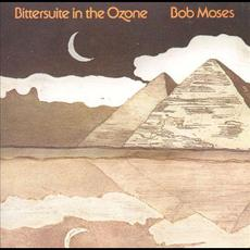 Bittersuite In The Ozone mp3 Album by Bob Moses (2)