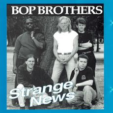 Strange News (Re-Issue) mp3 Album by Bop Brothers