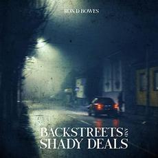 Backstreets And Shady Deals mp3 Album by Ron D Bowes