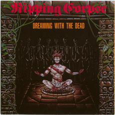 Dreaming With the Dead mp3 Album by Ripping Corpse