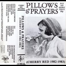 Pillows & Prayers: Cherry Red 1982-1983 mp3 Compilation by Various Artists