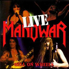 Hell on Wheels: Live mp3 Live by Manowar