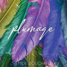 Plumage mp3 Album by Emilie Bouchard