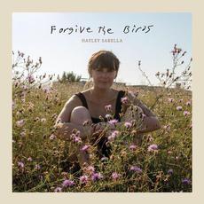 Forgive the Birds mp3 Album by Hayley Sabella