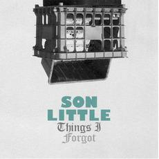 Things I Forgot mp3 Album by Son Little