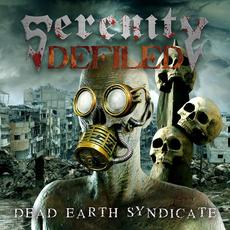 Dead Earth Syndicate mp3 Album by Serenity Defiled