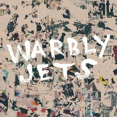 Warbly Jets mp3 Album by Warbly Jets