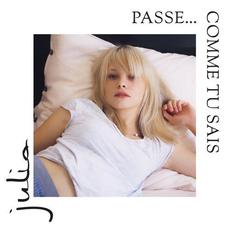 Passe... comme tu sais mp3 Album by Julia