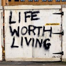 Life Worth Living mp3 Album by The Spitfires
