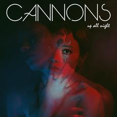 Up All Night mp3 Album by Cannons
