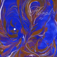 Floral mp3 Album by Floral