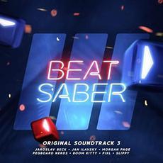 Beat Saber (Original Game Soundtrack), Vol. III mp3 Soundtrack by Various Artists
