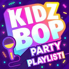 KIDZ BOP Party Playlist! mp3 Album by Kidz Bop