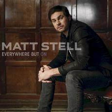 Everywhere but On mp3 Album by Matt Stell
