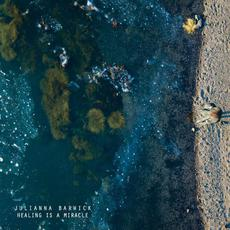 Healing Is a Miracle mp3 Album by Julianna Barwick