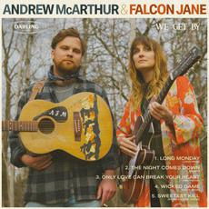 We Get By mp3 Album by Andrew McArthur & Falcon Jane