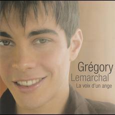 La Voix d'un ange mp3 Album by Grégory Lemarchal