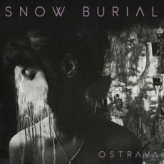 Ostrava mp3 Album by Snow Burial