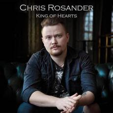 King Of Hearts mp3 Album by Chris Rosander