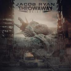 Throwaway Society mp3 Album by Jacob Ryan