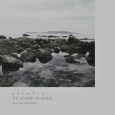 The Scrape of a Keel mp3 Album by Ehnahre