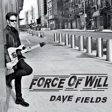 Force of Will mp3 Album by Dave Fields
