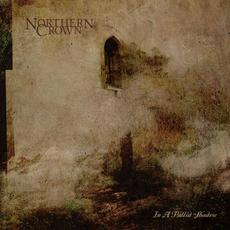 In a Pallid Shadow mp3 Album by Northern Crown