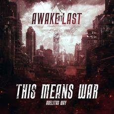 This Means War mp3 Single by Awake at Last