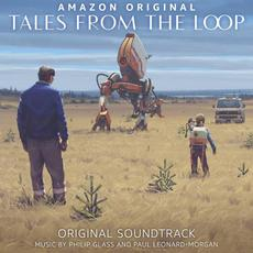 Tales from the Loop (Original Soundtrack) mp3 Soundtrack by Philip Glass & Paul Leonard-Morgan