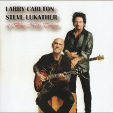 At Blue Note Tokyo (Live) mp3 Live by Larry Carlton & Steve Lukather