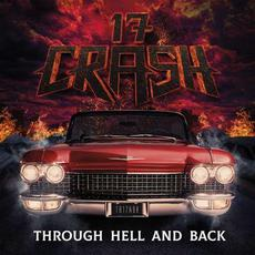 Through Hell and Back mp3 Album by 17 Crash