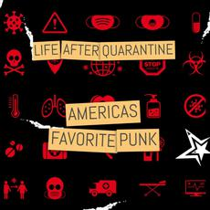 Life After Quarantine mp3 Album by Americas Favorite Punk