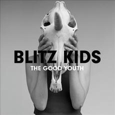 The Good Youth mp3 Album by Blitz Kids