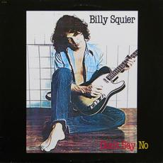 Don't Say No (Remastered) mp3 Album by Billy Squier