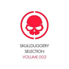 Skullduggery Selection, Volume 002 mp3 Compilation by Various Artists